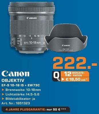 [LOKAL] Canon EF-S 10-18mm 1:4,5-5,6 IS STM inkl. EW-73C Gegenlichtblende für 222€ @ Saturn Bochum / Witten / Hattingen