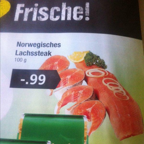 Lachssteak 0,99€ 100 g@ Edeka