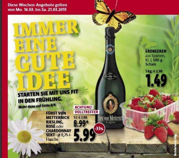 Fürst von Metternich - Immer eine gute Idee :) 5,99€ in allen Kaisers Märkten / diese Woche