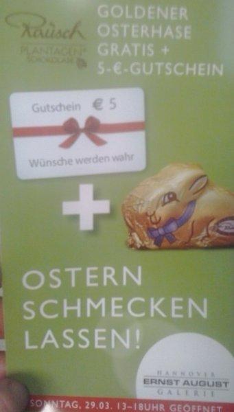 5 Euro Gutschein und Goldener Osterhase gratis in der Ernst August Gallerie Hannover
