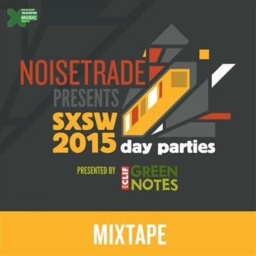 Kostenlos/Gratis MP3-Album: SXSW 2015 Day Parties Mixtape @ noisetrade.com