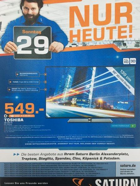 (Lokal) Saturn Berlin & Potsdam Toshiba 55 Zoll L 5445 DG 3D LED TV 400 Hz AMR+ Triple Tuner Smart TV Tagesangebot Sonntag 29.03.2015
