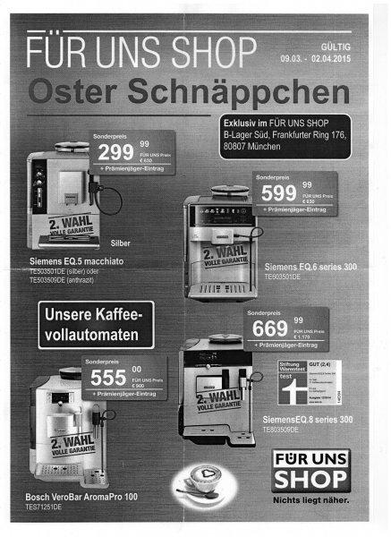 """Lokal München - Kaffeevollautomaten im """"Für uns Shop"""" u.a. Siemens EQ5, Bosch VeroBar AromaPro 100"""