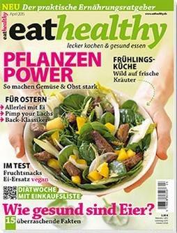 """2 Ausgaben der Zeitschrift """"eathealthy - Lecker kochen und gesund essen"""" gratis testen"""