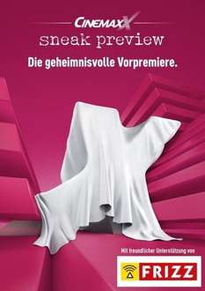 [lokal Würzburg] Kostenlos ins Kino zur Sneak Preview im Cinemaxx am 22.04.um 20 Uhr