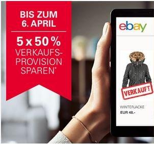 Ebay bei den ersten 5 Angeboten 50 % Verkaufsprovision