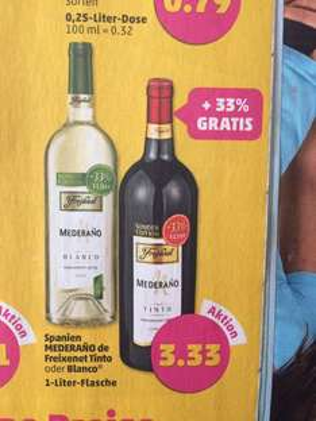 Penny ab 7.4 Freixenet Wein 1Ltr für 3.33.-