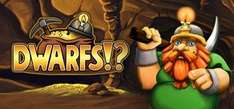 [Steam] Dwarfs!? @Steamgifts
