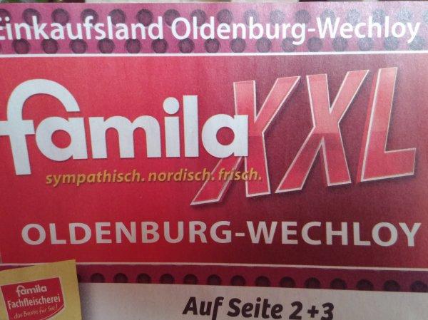 [Famila Oldenburg Wechloy] XXL Angebote