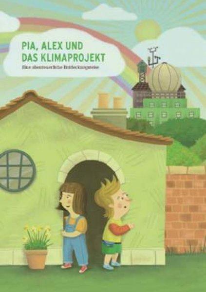 Kostenloses Kinderbuch @UBA: Pia, Alex und das Klimaprojekt