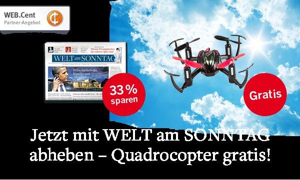 [WebCent] 17,50 BestChoice + Quadrocopter + 9x Welt am SONNTAG für 22,20€
