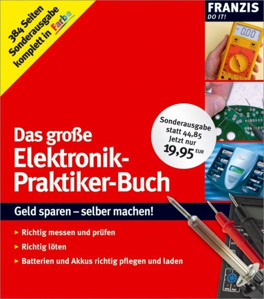 """Franzis - E-Book """"Das große Elektronik-Praktiker-Buch"""" Gratis statt 9,99"""