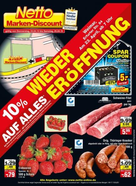 [Netto MD Weimar Erfurter Str] Wiedereröffnung – 10% auf alles* am 23.4.2015