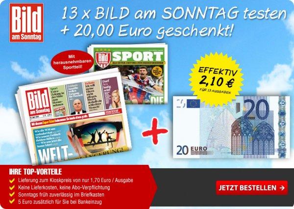 13 Ausgaben Bild am Sonntag für 22,10 Euro incl. 20 Euro Bar bei Bankeinzug 25 Euro Bar (effektiv 2,90 Euro Gewinn)