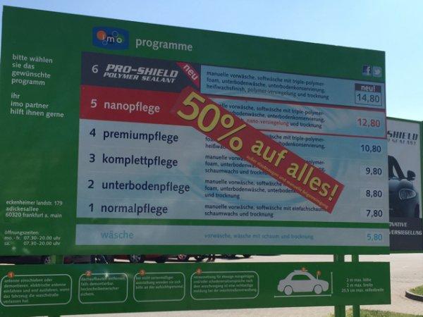 50% auf Alles / IMO Waschstraße FFM Miquelallee