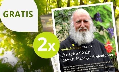 """2 Ausgaben """"Aufgeweckt durch den Alltag - Anselm Grün inspiriert"""" kostenlos lesen [Kündigung notwendig, per Mail möglich]"""