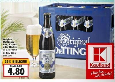 [Kaufland KW18] Kasten Oettinger Pils/Export/Radler 4,80, Kasten Jever 10€ uvm