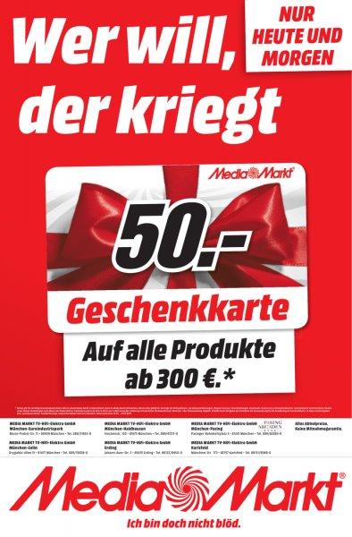 [bundesweit] Einzelprodukt im Wert von mindestens 300€ kaufen und 50,00€ Geschenkkarte erhalten von 24.04. - 25.04. @ Media Markt (on und offline)