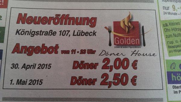"""[Lokal Lübeck] Döner für 2 Euro! Neueröffnung """"Golden Döner House"""" Königstraße 107 am 30.04.15"""