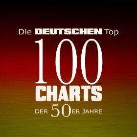 Amazon MP3 Sampler : Die deutschen Top 100 Charts der 50er Jahre
