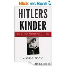 "[Amazon Kindle] Kostenloses eBook ""Hitlers Kinder: Der Baader-Meinhof-Terrorismus"""