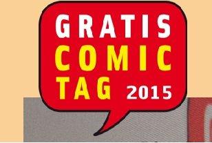 Gratis Comic Tag 2015 - 09.Mai - nicht verpassen