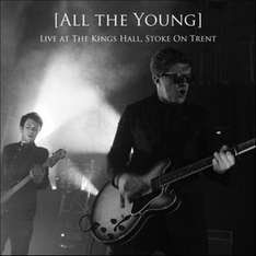 All The Young (Live-Album, Live At The Kings Hall, Stoke On Trent) MP3 Download