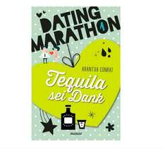 Dating Marathon - Tequila sei Dank (eBook / ePub)