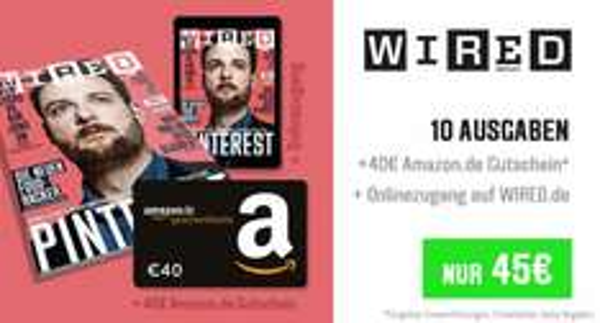 WIRED Jahresabo für 45€ mit 40€ Amazon Gutschein für effektiv 5€