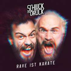 Schluck den Druck - Rave ist Karate (MP3 Download)