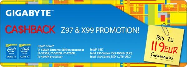 [Gigabyte/Intel] Bis zu 119,-€ Cashback auf ausgewählte Gigabyte Z97-Mainboards mit Intel Core I5 oder I7 Prozessor oder X99-Mainboards mit Intel Core I7 Prozessor