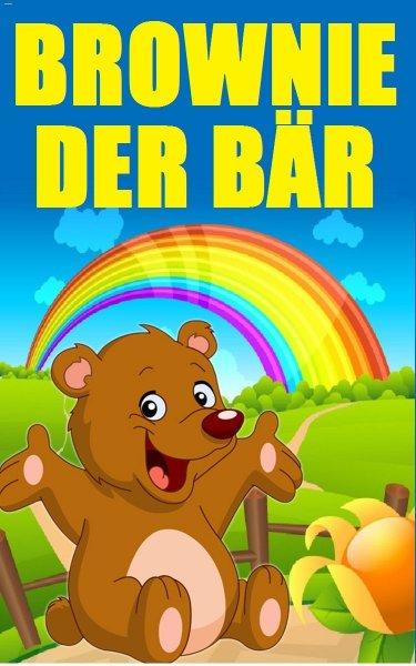 Kostenloses eBook bei Amazon: Brownie der Bär - Kinderbuch