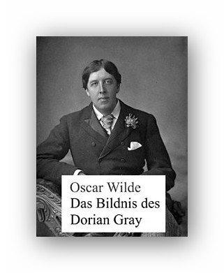 Das Bildnis des Dorian Gray von Oscar Wilde eBook bei Amazon