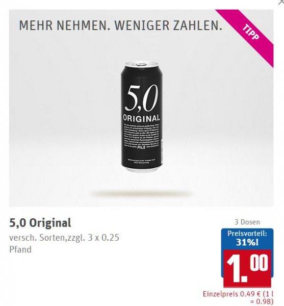 [REWE] 3x 5,0 Original Dosenbier für 1 € (0,33 €/Dose) versch. Sorten