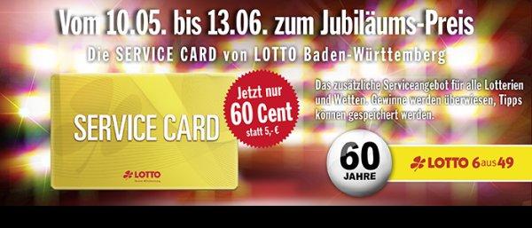 [ Lokal ]60 Jahre LOTTO 6aus49  Anlässlich des 60. Geburtstags von LOTTO 6aus49 gibt es die ServiceCard vom 10.05.2015 bis 13.06.2015 einmalig zum Jubiläums-Preis von 60 Cent (statt 5 Euro).