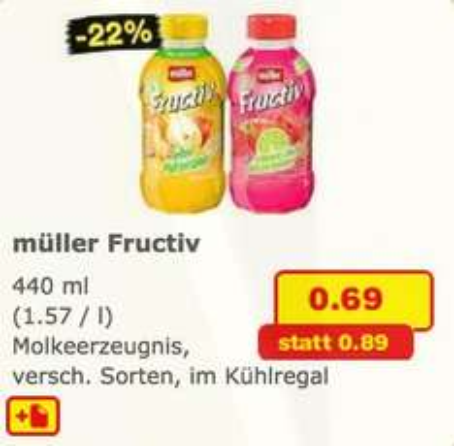 Müller Fructiv 440ml für 0,69€ statt 0,89€ - 22% Ersparnis bei Netto Markendiscount