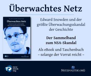 """EBook """"Überwachtes Netz"""" - Netzpolitik.org (Edward Snowden)"""