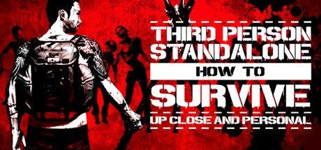 How To Survive: Third Person Standalone als Pre-Release (2.7.) für 2,99 EUR für Inhaber des Ur-Spiels
