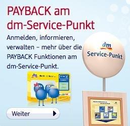 Payback - Überraschungs-Geschenk für Neuanmeldung am dm-Service Punkt