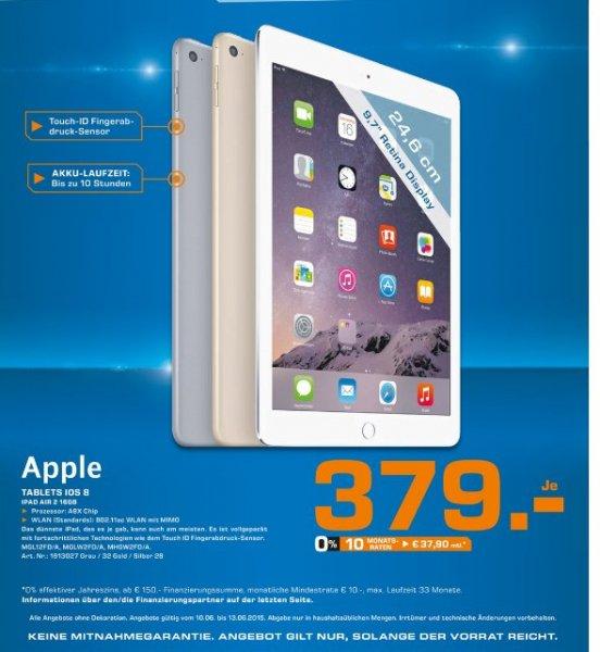 [Lokal Saturn Stuttgart,Esslingen,Leonberg] Apple iPad Air 2 Wi-Fi - Tablet - 16 GB - 24.63 cm ( 9.7Zoll ) IPS ( 2048 x 1536 ) - Kamera auf Rück- und Vorderseite - Bluetooth, Wi-Fi,alle Farben für je 379,-€