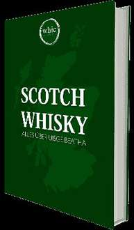 [whic.de] kostenloses E-Book: Scotch Whisky - Alles über Uisge Beatha