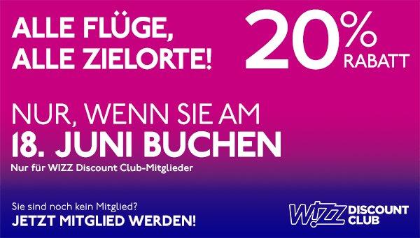Wizzair 20 % auf Flüge oder  mit 3 Nächten im 3 Sterne Hotel 62 Euro/Person