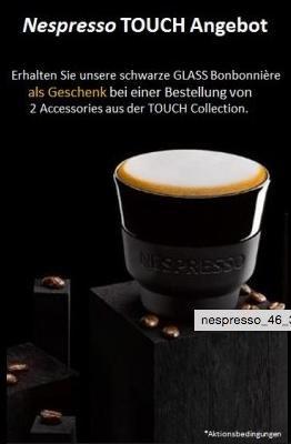 """[Nespresso] 2x Accessoires aus """"Touch Collection"""" kaufen und Glass Bonbonnière gratis erhalten"""