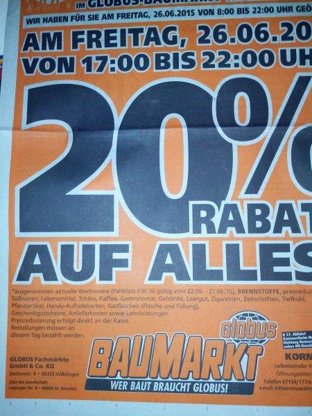 Globus Kornwestheim 26.06.2015 17-22uhr 20% auf alles