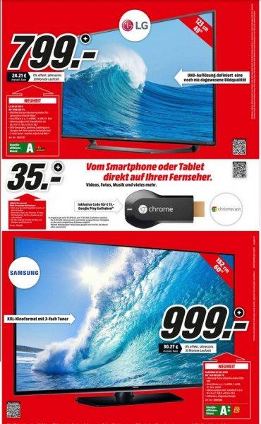 (bundesweit) MM: LG 49UF675V UHD, EEK A 799€ / SAMSUNG UE60J6150AS FullHD EEK A++ 999€ / Google Chromecast 35€ incl 15€ Guthaben