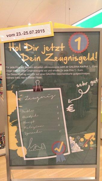 """[Galeria Kaufhof] [Nur für """"gute"""" Schüler] [Lokal Oldenburg?] 1€ pro 1 auf dem Zeugnis als Gutschein!"""