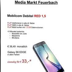 Media Markt Feuerbach Galaxy S6 EDGE 24x 36,49€ 1x 33,-€