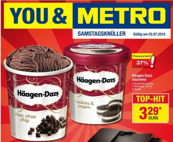 [Metro Vorankündigung...Samstag 25.07] Häagen-Dazs versch. Sorten 500ml für je 3,54€. Nur am 25.07