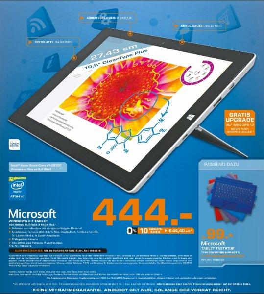 [Lokal Saturn Stuttgart] Microsoft Surface 3, 64GB, 2GB, WiFi für 444,-€****Microsoft Surface 3,128GB, 4GB, WiFi für 599,-€