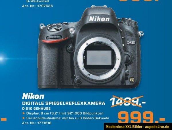 [Saturn Lokal] Nikon D610 Statt 1389 Euro nur 999 Euro meine Traumkamera Vollformat